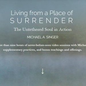 living-from-a-place-of-surrender-by-michael-singer