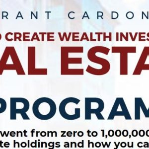 Grant Cardone Real Estate Program - How To Create Wealth Investing in Real Estate