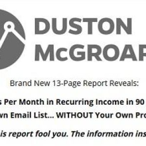 Duston McGroarty – Recurring Affiliate Income Report