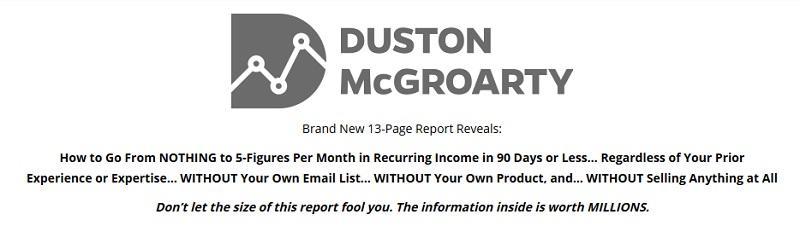 Duston McGroarty – Recurring Affiliate Income Report