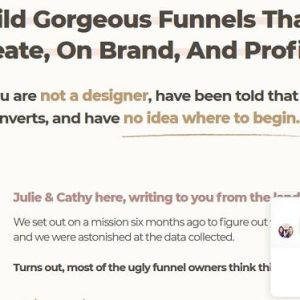 Julie Stoian & Cathy - Funnel Gorgeous