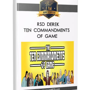 RSD Derek - Ten Commandments of Game