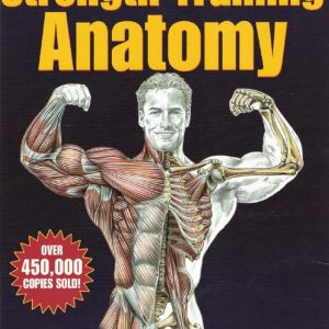 strength-training-anatomy-2nd-edition