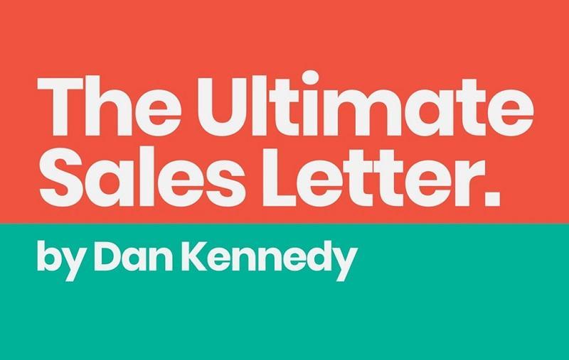 Dan Kennedy - Ultimate Sales Letter 2.0