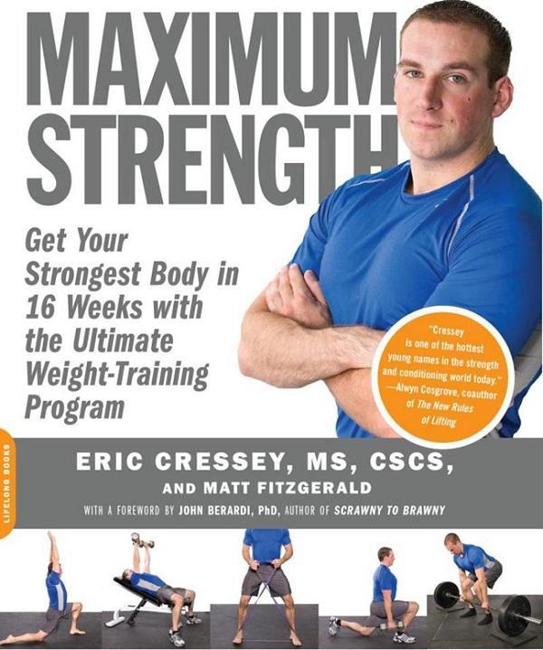 Eric Cressey – Maximum Strength