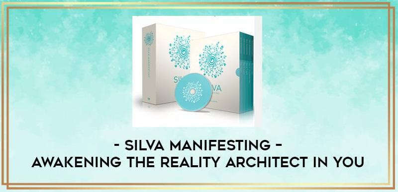 silva-manifesting-awakening-the-reality-architect-in-you