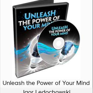 igor-ledochowski-unleash-the-power-of-your-mind