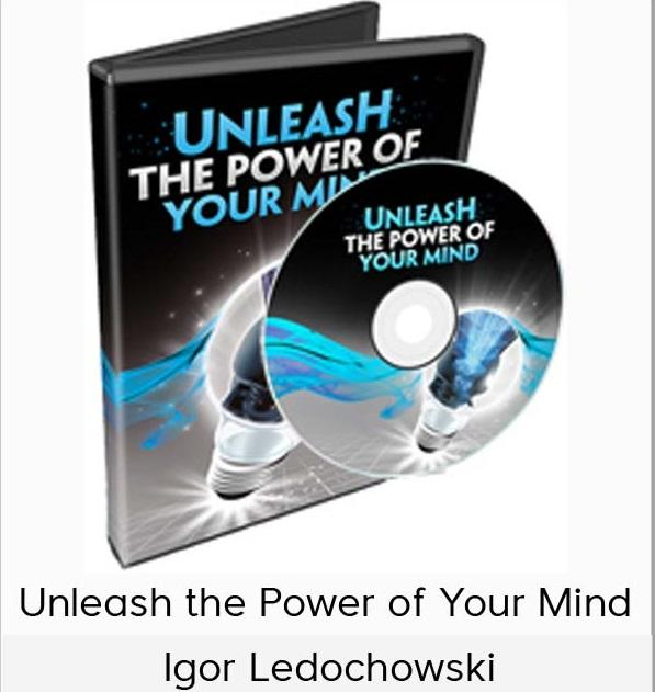 igor-ledochowski-unleash-the-power-of-your-mind
