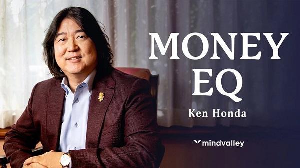 money-eq-masterclass-ken-honda
