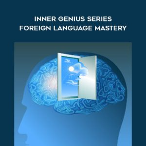 Inner Genius Series - Foreign Language Mastery