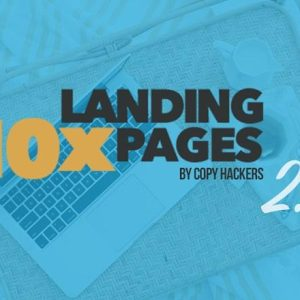 Copy Hackers – 10x Landing Pages