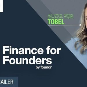 Finance For Founders - Alexa Von Tobel
