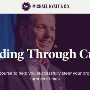 Michael Hyatt - Leading Through Crisis