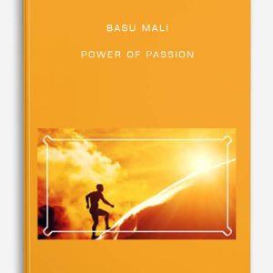 Basu Mali – Power of Passion
