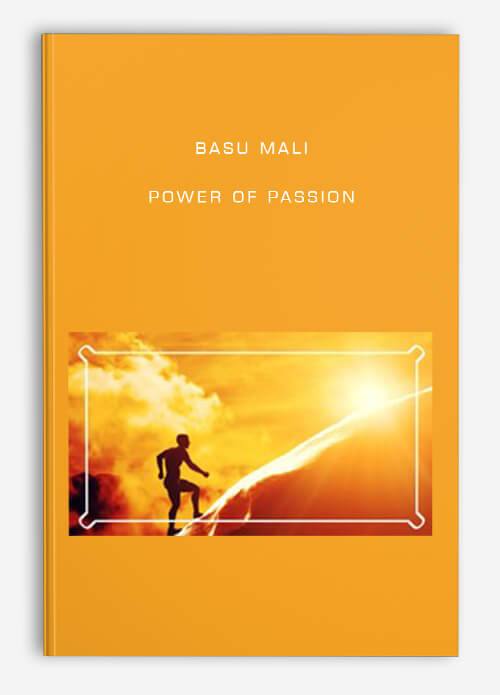 Basu Mali – Power of Passion