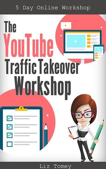 Liz-Tomey-YouTube-Traffic-Takeover-Workshop