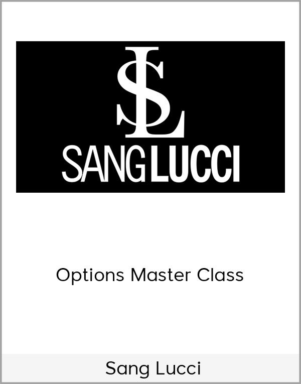 bryan-wiener-sang-lucci-options-masters-class