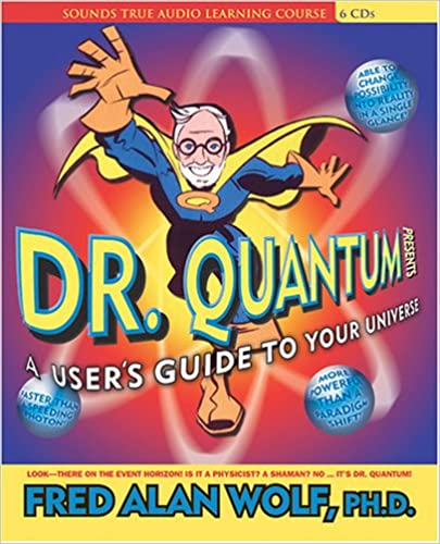 dr-quantum-presents-a-users-guide-to-the-universe