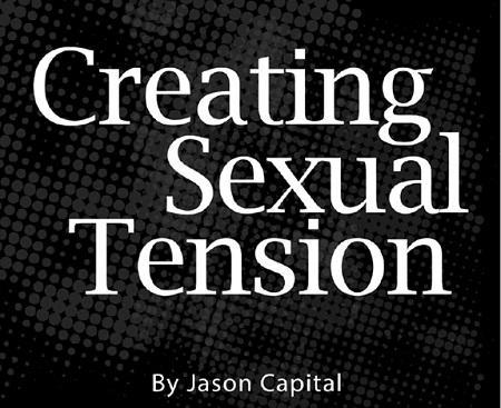 jason-capital-creating-sexual-tension