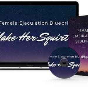 female-ejaculation-blueprint-make-her-squirt-masterclass