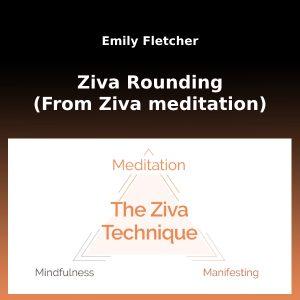 ziva-rounding-from-ziva-meditation